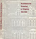img - for Architectural drawing in Virginia, 1819-1969: Exhibition and catalogue book / textbook / text book