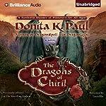 The Dragons of Chiril: A Novel | Donita K. Paul