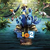 Rio 2 Music From The Motion Picture Rio 2