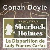 La disparition de Lady Carfax (Les enquêtes de Sherlock Holmes 12) | Arthur Conan Doyle