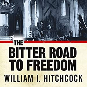 The Bitter Road to Freedom Audiobook