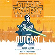 Outcast: Star Wars Legends (Fate of the Jedi) | [Aaron Allston]