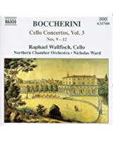 Boccherini: Cello Concertos, Nos. 9-12