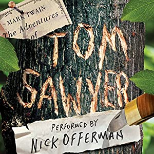 The Adventures of Tom Sawyer Audiobook by Mark Twain Narrated by Nick Offerman