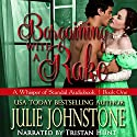Bargaining with a Rake: Whisper of Scandal, Book 1 Audiobook by Julie Johnstone Narrated by Tristan Hunt