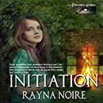 Pagan Eyes: Initiation, Book 1 | Rayna Noire