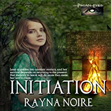 Pagan Eyes: Initiation, Book 1 Audiobook by Rayna Noire Narrated by Dollcie M. Webb
