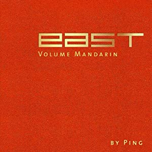 EAST - Volume Mandarin (mixed by Ping)