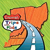 Cincinnati Trips With Kids