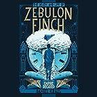 The Death and Life of Zebulon Finch, Volume 2: Empire Decayed Hörbuch von Daniel Kraus Gesprochen von: Kirby Heyborne