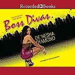 Boss Divas | De'nesha Diamond