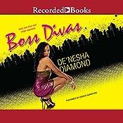 Boss Divas | [De'nesha Diamond]