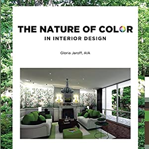 The Nature of Color in Interior Design