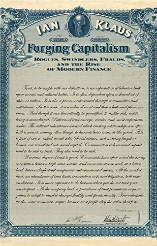 Forging Capitalism: Rogues, Swindlers, Frauds and the Rise o