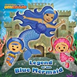 img - for Legend of the Blue Mermaid (Team Umizoomi) (Pictureback(R)) book / textbook / text book