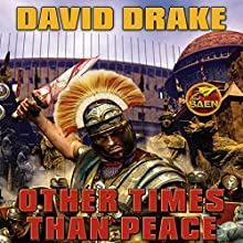 Other Times Than Peace (       UNABRIDGED) by David Drake Narrated by Christian Rummel