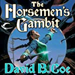 The Horseman's Gambit: Blood of the Southlands, Book 2 (       UNABRIDGED) by David B. Coe Narrated by Michael Page