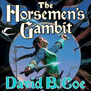 The Horseman's Gambit: Blood of the Southlands, Book 2 | [David B. Coe]