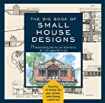 Big Book of Small House Designs: 75 A...