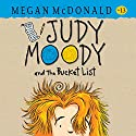 Judy Moody and the Bucket List Audiobook by Megan McDonald Narrated by Amy Rubinate