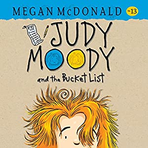 Judy Moody and the Bucket List Audiobook