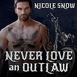 Never Love an Outlaw Hörbuch