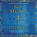 Citadel: Languedoc Trilogy, Book 3 (       UNABRIDGED) by Kate Mosse Narrated by Finty Williams