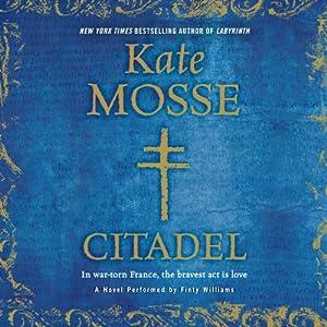 Citadel: Languedoc Trilogy, Book 3 | [Kate Mosse]