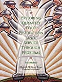 img - for Exploring Quantity Food Production and Service through Problems (2nd Edition) by Elizabeth McKinney Lieux (2000-01-08) book / textbook / text book