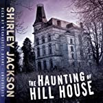 The Haunting of Hill House | Shirley Jackson