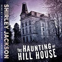 The Haunting of Hill House Hörbuch von Shirley Jackson Gesprochen von: Bernadette Dunne