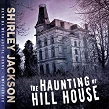 The Haunting of Hill House Audiobook by Shirley Jackson Narrated by Bernadette Dunne