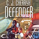 Defender: Foreigner Sequence 2, Book 2 Audiobook by C. J. Cherryh Narrated by Daniel Thomas May