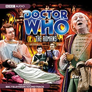 Doctor Who: The Romans (Dramatised) | [Dennis Spooner]