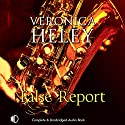 False Report Audiobook by Veronica Heley Narrated by Patience Tomlinson