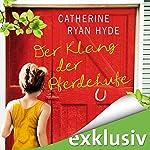 Der Klang der Pferdehufe | Catherine Ryan Hyde