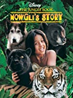Jungle Book, The: Mowgli's Story