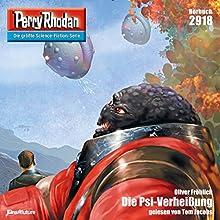 Die Psi-Verheißung (Perry Rhodan 2918) Hörbuch von Oliver Fröhlich Gesprochen von: Tom Jacobs