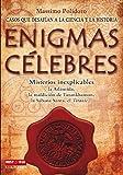 img - for ENIGMAS C LEBRES. Casos que desaf an a la ciencia y la historia book / textbook / text book