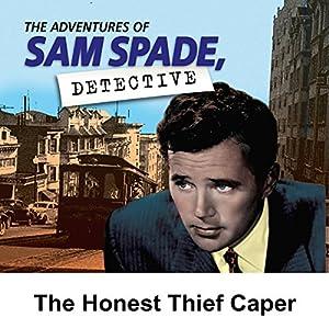Sam Spade: The Honest Thief Caper Radio/TV Program