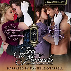 No Gentleman for Georgina/A Marquis for Mary Audiobook