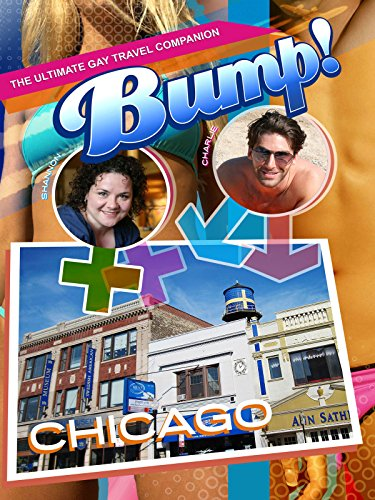Bump! The Ultimate Gay Travel Companion - Chicago