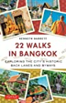 22 Walks in Bangkok: Exploring the Ci...
