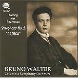 ベートーヴェン : 交響曲 第3番 変ホ長調 Op.55 「英雄」 (Ludwig Van Beethoven : Symphony No.3 ''Eroica'' / Bruno Walter & Columbia Symphony Orchestra)