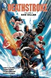 img - for Deathstroke Vol. 2: God Killer book / textbook / text book