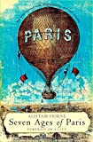Seven Ages of Paris: Portrait of a City (0330488643) by Horne, Alistair