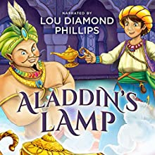 Aladdin's Lamp: The Classics Read by Celebrities (       UNABRIDGED) by Dove Audio Narrated by Lou Diamond Phillips