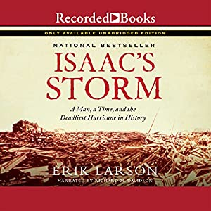 Isaac's Storm: A Man, a Time, and the Deadliest Hurricane in History Audiobook