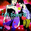 Caf� Solaire, Vol. 18