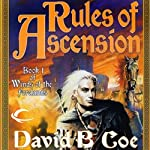 Rules of Ascension: Winds of the Forelands, Book 1 (       UNABRIDGED) by David B. Coe Narrated by Alpha Trivette